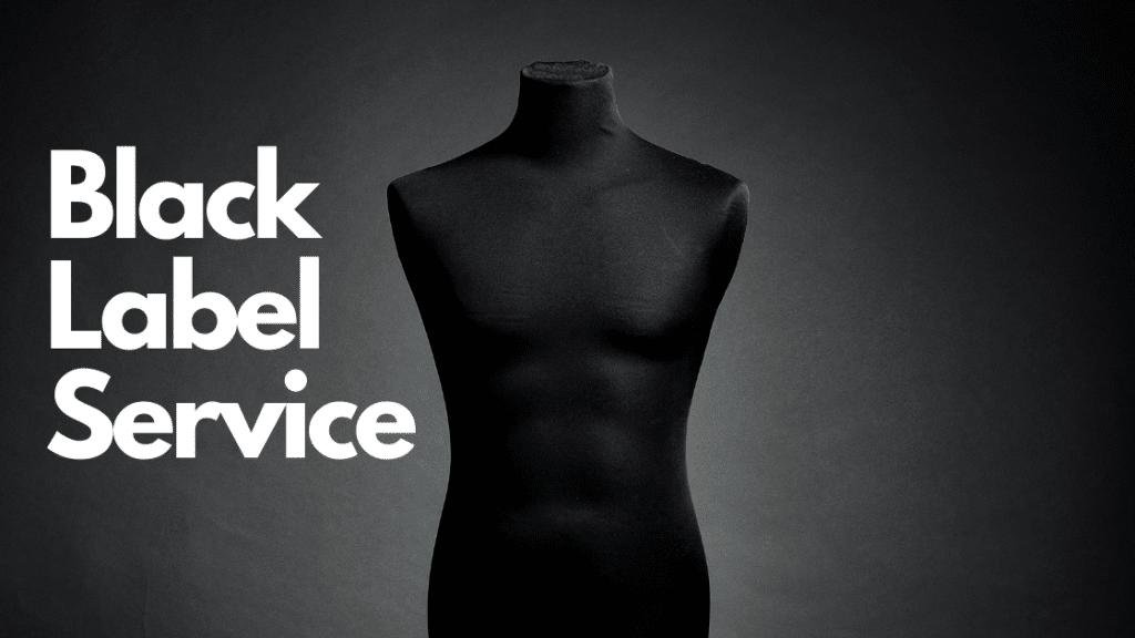 Black Label Service